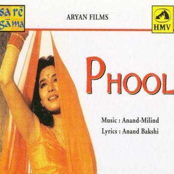 Phool 1993 AnandMilind Listen to Phool songsmusic online
