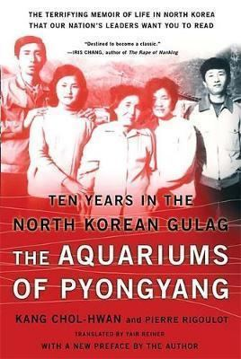 Pierre Rigoulot The Aquariums of Pyongyang Pierre Rigoulot 9780465011049