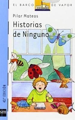 Pilar Mateos Historias De Ninguno Pilar Mateos 9788434809079