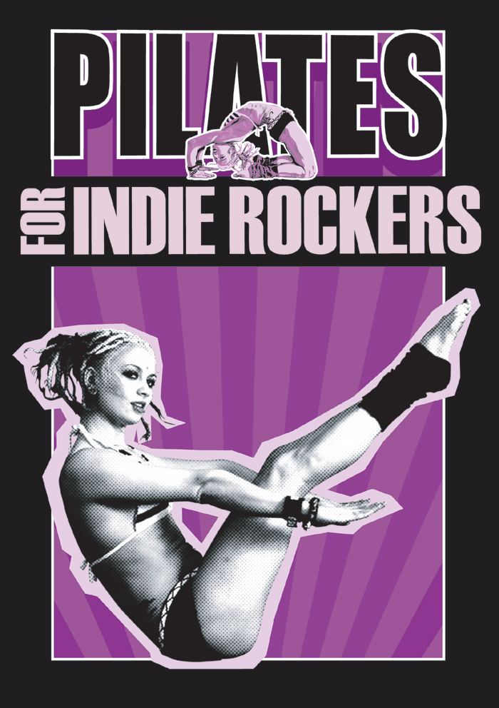 Pilates For Indie Rockers movie poster
