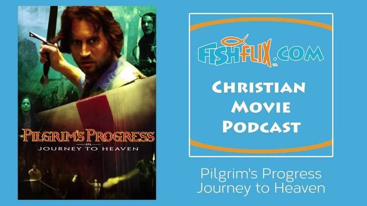 Pilgrim's Progress: Journey to Heaven Pilgrims Progress Journey to Heaven Christian Movie Review YouTube