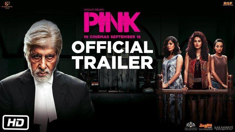Pink (2016 film) PINK Official Trailer Amitabh Bachchan Shoojit Sircar