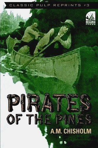 Pirates of the Pines Murania Press Pirates of the Pines