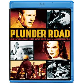 Plunder Road DVD Savant Bluray Review Plunder Road