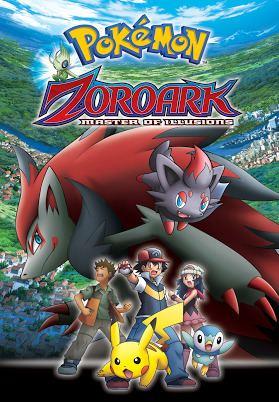 Pokémon: Zoroark: Master of Illusions Pokemon Movie 13Zoroark Master of illusions Full Movie