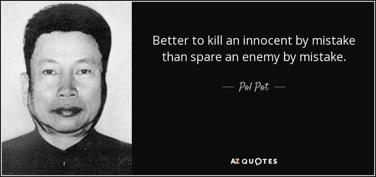 Pol Pot TOP 25 QUOTES BY POL POT AZ Quotes