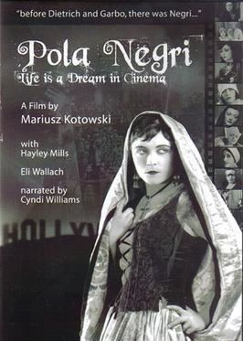 Pola Negri: Life Is a Dream in Cinema movie poster