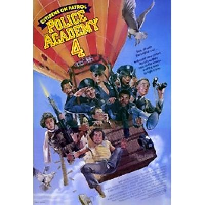 Police Academy 4: Citizens on Patrol POLICE ACADEMY 4 CITIZENS ON PATROL Movie Poster Stargate Cinema