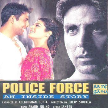 Police Force An Inside Story 2004 AnandMilind Listen to