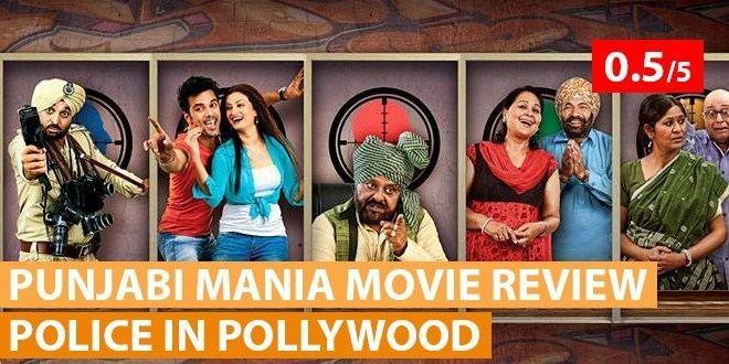 Police in Pollywood Movie Review Police in Pollywood Punjabi Movie Punjabi Mania
