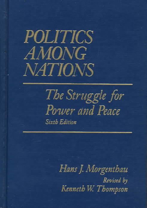Politics Among Nations t1gstaticcomimagesqtbnANd9GcROPtKhkXfcpxFpC