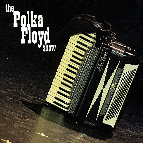 Polka Floyd imagescdbabynamepopolkafloydlargejpgv9464
