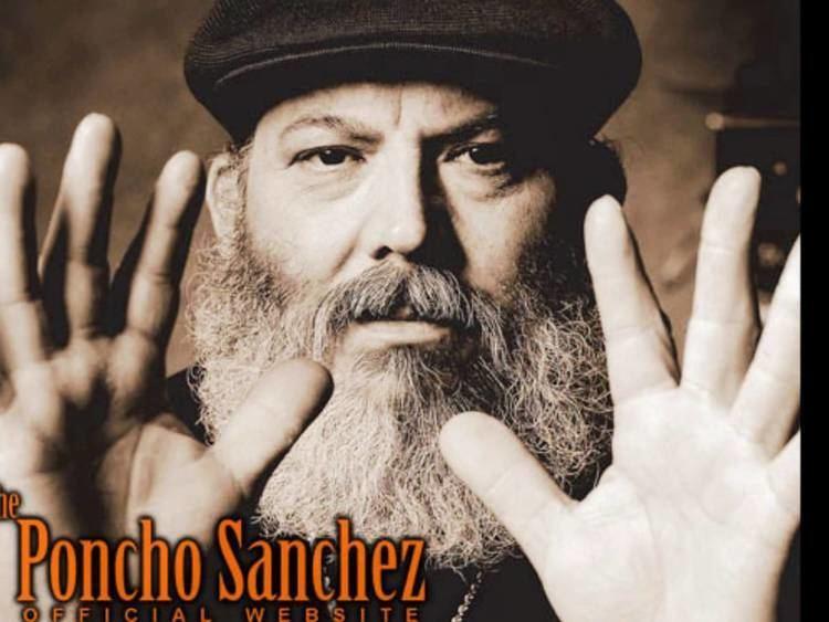 Poncho Sanchez httpsiytimgcomvitWcI6vTgeYsmaxresdefaultjpg