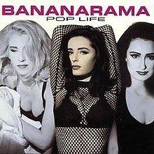 Pop Life (Bananarama album) httpsuploadwikimediaorgwikipediaenthumb7