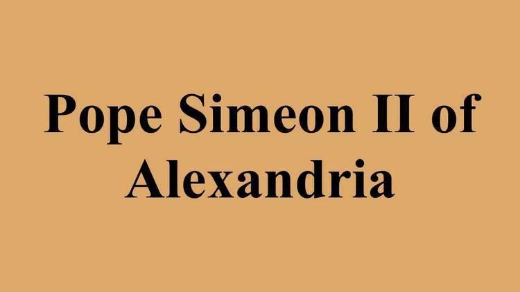 Pope Simeon II of Alexandria Pope Simeon II of Alexandria YouTube