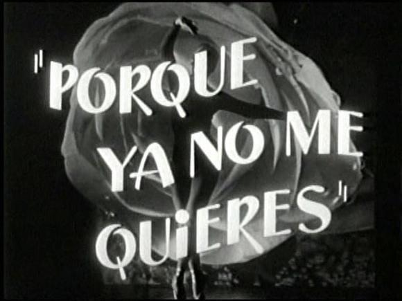 Ã'Â¿Por que ya no me quieres? movie scenes SARA MONTIEL POR QUE YA NO ME QUIERES DVD 1954