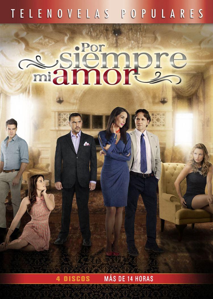 Por siempre mi amor Por Siempre Mi Amor Televisa Cinedigm Entertainment