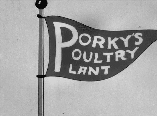 Porkys Poultry Plant movie scenes The cartoon begins as we pan from the woods as we reach to Porky s poultry farm as the sun is rising high The flag of course tells us that this is