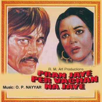 Pran Jaye Par Vachan Na Jaye 1974 Asha Bhosle Listen to Pran