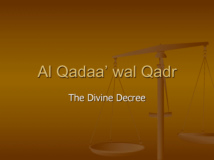 Predestination in Islam Understanding FateAl Qada and destinyAl Qadar islamsolves39s Blog
