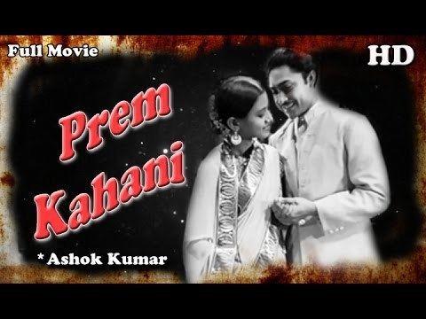 Prem Kahani Full Hindi Movie Popular Hindi Movies Ashok Kumar