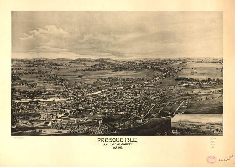 Presque Isle, Maine in the past, History of Presque Isle, Maine