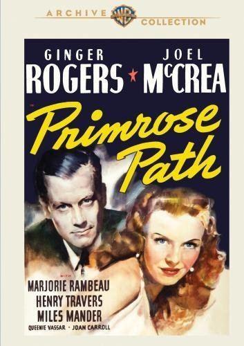Primrose Path (film) Amazoncom Primrose Path Ginger Rogers Joel Mccrea Marjorie