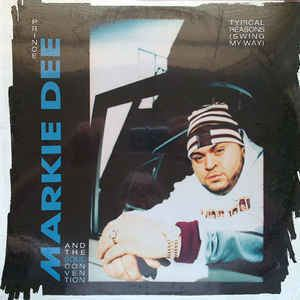 Prince Markie Dee Prince Markie Dee And The Soul Convention Typical Reasons Swing