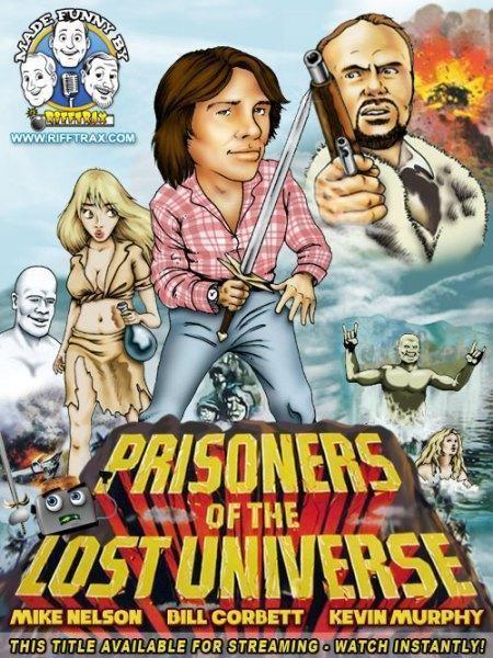 Prisoners of the Lost Universe Prisoners of the Lost Universe RiffTrax