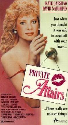 Private Affairs (1987 film) Private Affairs 1987 film Wikipedia