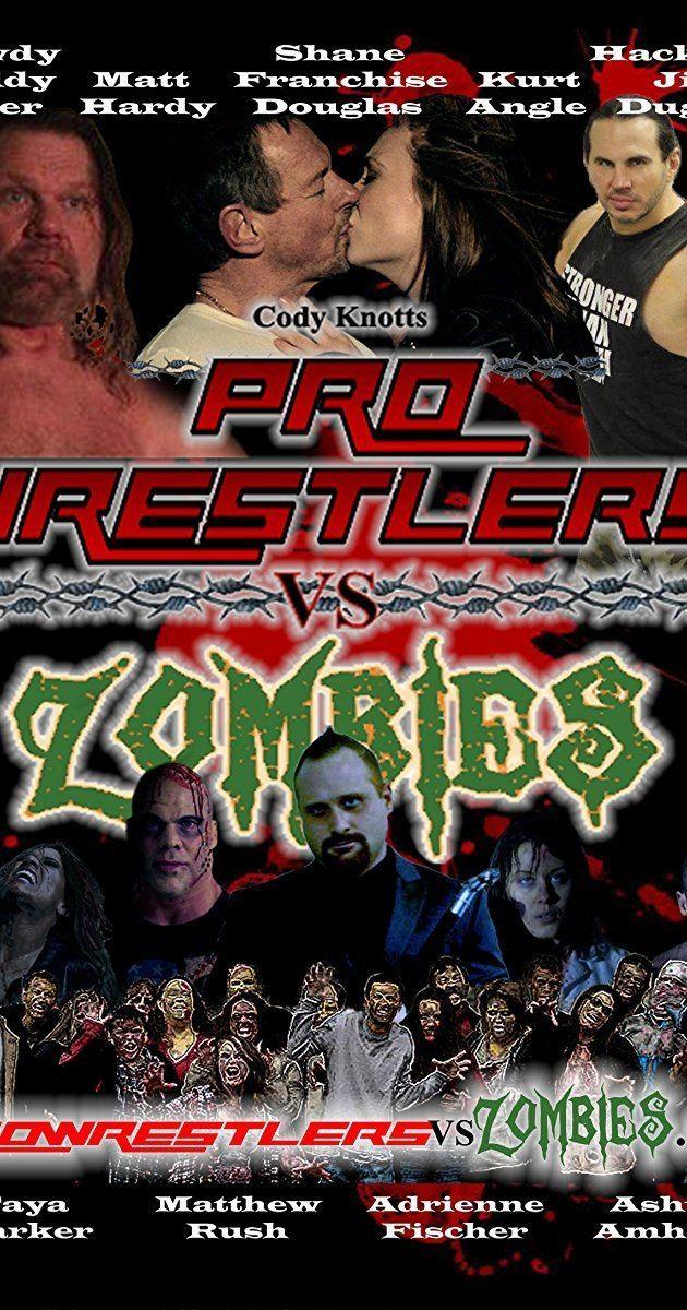 Pro Wrestlers vs Zombies Pro Wrestlers vs Zombies 2014 IMDb