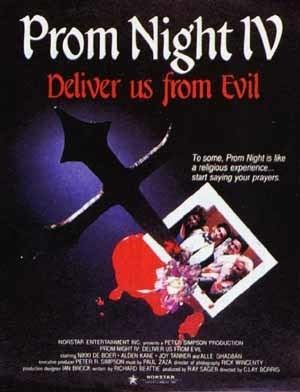 Prom Night IV: Deliver Us from Evil Episode 173 Prom Night IV Deliver Us From Evil The Resurrection