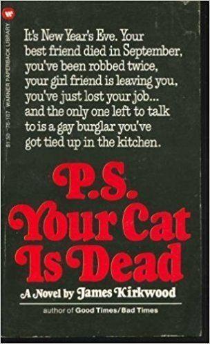 P.S. Your Cat Is Dead PS your cat is dead A novel James Kirkwood 9780446829342