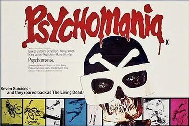 Psychomania Psychomania Wikipedia