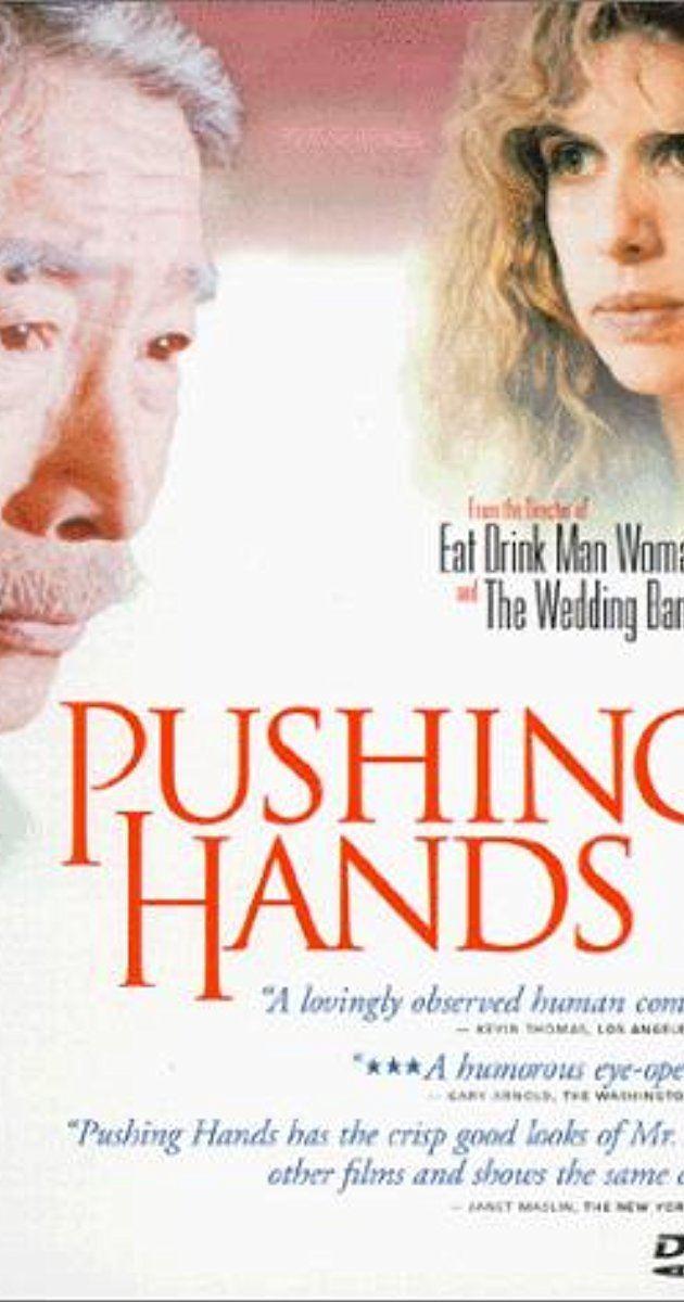 Pushing Hands (film) Tui shou 1992 IMDb