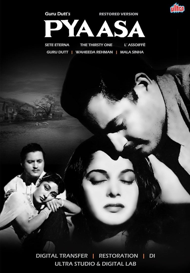 Pyaasa Pyaasa A timeless masterpiece by Guru Dutt becomes the only Indian