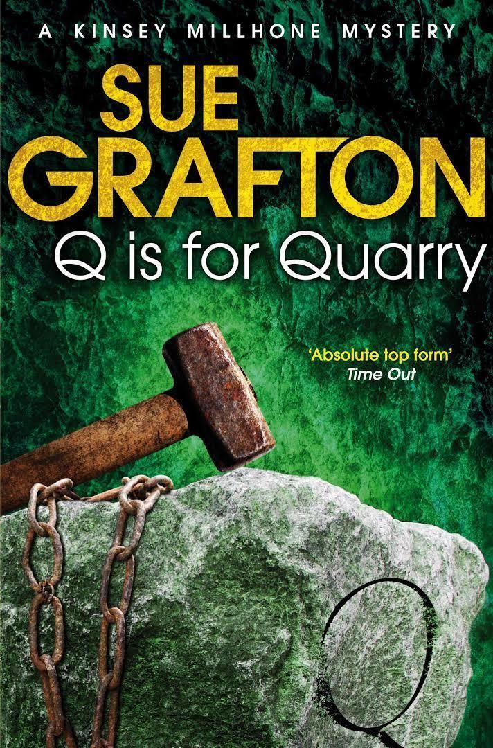"""""""Q"""" Is for Quarry """"Q"""" Is for Quarry"""