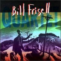 Quartet (Bill Frisell album) httpsuploadwikimediaorgwikipediaen990Bil