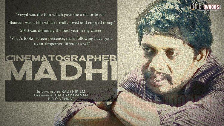 R. Madhi wwwbehindwoodscomtamilcinematographerrmadhi