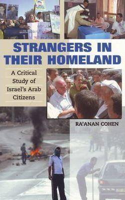 Ra'anan Cohen Strangers in Their Homeland Raanan Cohen 9781845192679