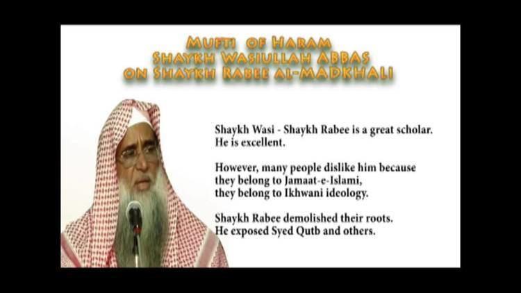 Rabee al-Madkhali Shaykh Wasiullah Abbas Praises Shaykh Rabee alMadkhali and