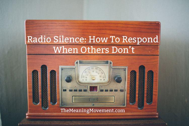 Radio silence themeaningmovementcomwpcontentuploads201406