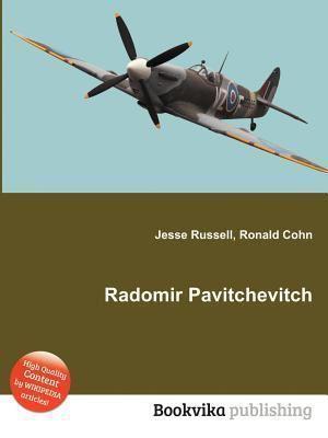 Radomir Pavitchevitch Radomir Pavitchevitch by Jesse Russell Ronald Cohn Reviews