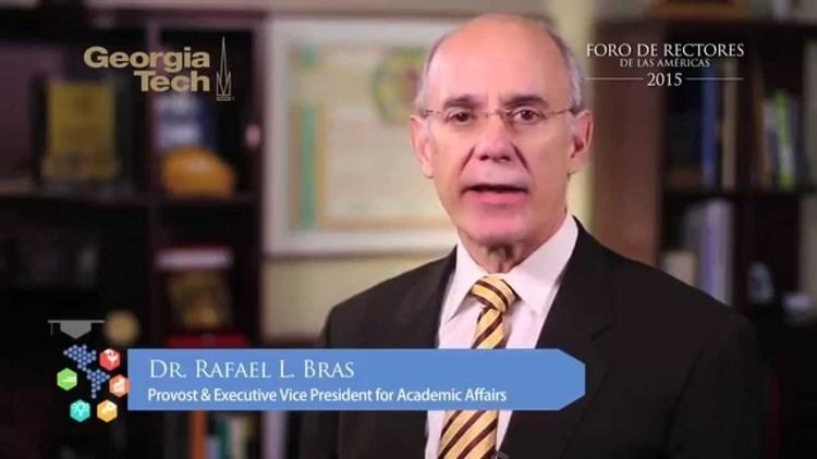 Rafael L. Bras Dr Rafael L Bras Provost Executive Vice President For Academic