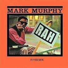 Rah (Mark Murphy album) httpsuploadwikimediaorgwikipediaenthumb0