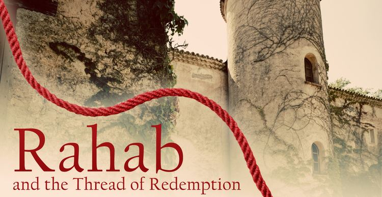 Rahab The Legacy of Rahab Programs Revive Our Hearts