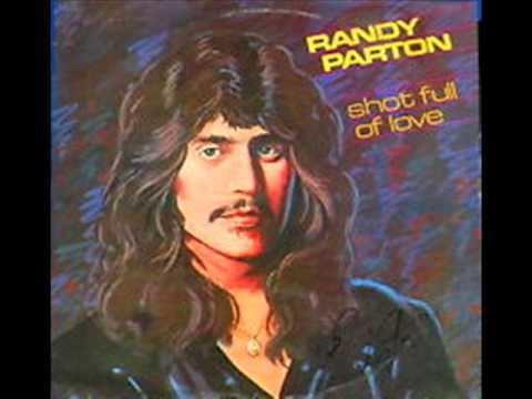 Randy Parton Randy Parton Shot Full Of Love YouTube