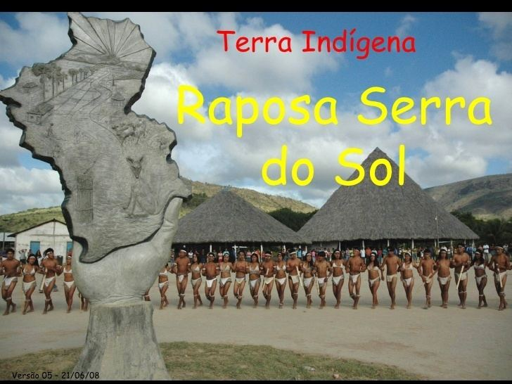Raposa Serra do Sol Raposa Serra do Sol