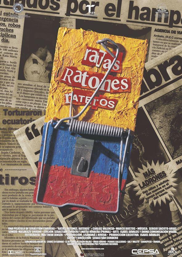Ratas, Ratones, Rateros Ratas ratones y rateros de Sebastin Cordero Retina Latina