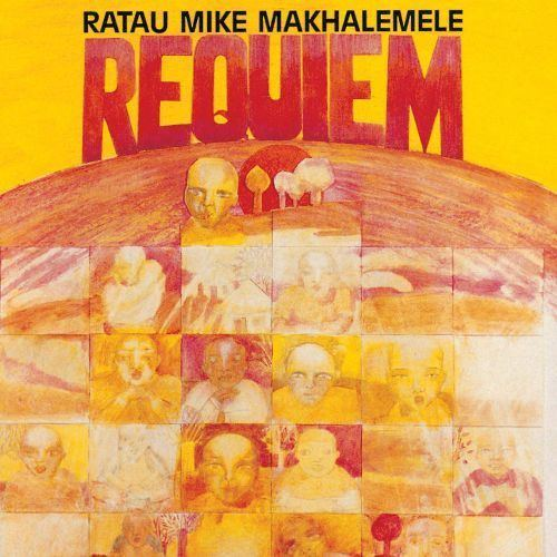 Ratau Mike Makhalemele Requiem Ratau Mike Makhalemele Songs Reviews Credits AllMusic